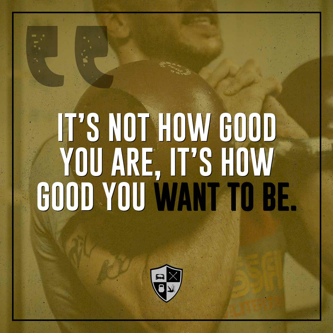 BJJ Motivation: How Good You Want To Be