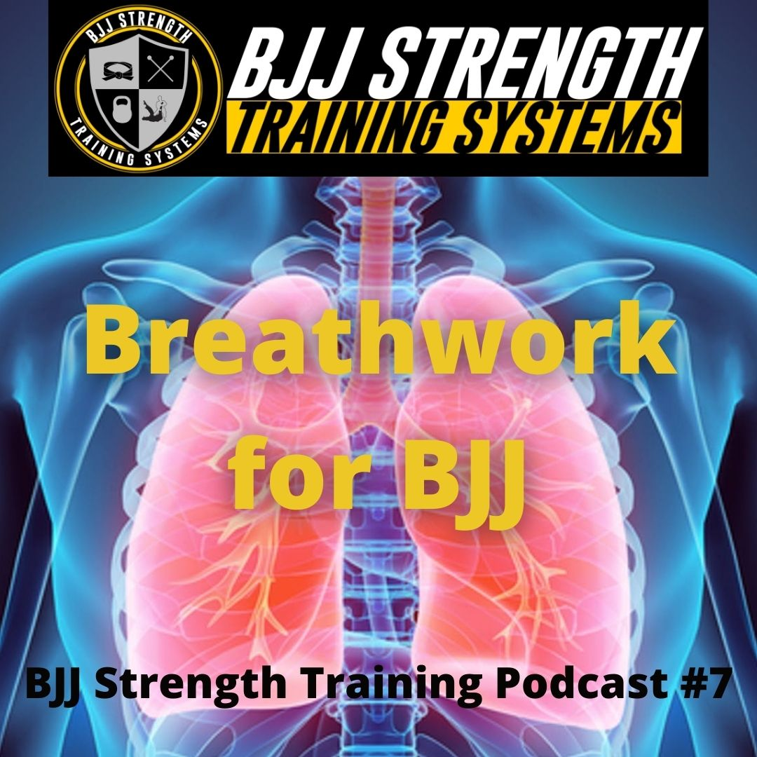 Breathwork for BJJ – Podcast Episode #7