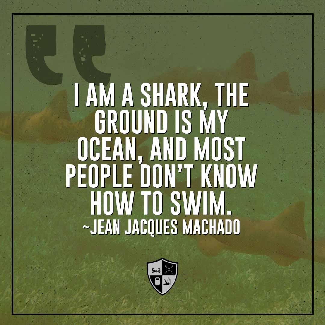 BJJ Motivation: I Am A Shark